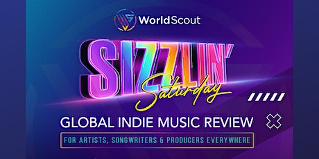 WorldScout's Sizzlin' Saturday Global Indie Music Review tickets