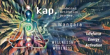 KAP - Kundalini Activation Process   Wangara tickets