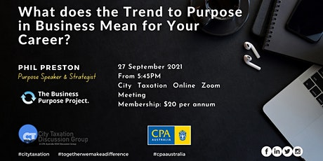 CTDG - What Does the Trend to Purpose in Business Mean for Your Career? tickets