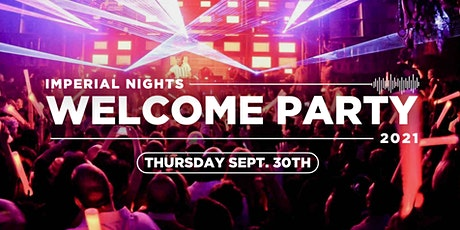 Imperial Nights / Welcome Party tickets