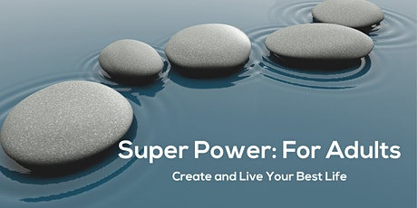 """Introducing you to your """"Super Power"""" - Free Webinar tickets"""