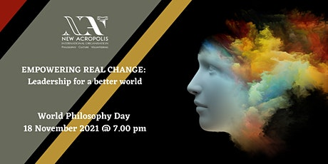 EMPOWERING REAL CHANGE: Leadership for a better world tickets