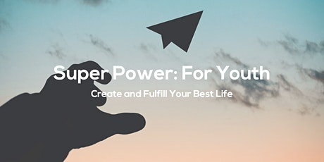 """An introductory webinar to """"Super Power: For Youth"""" tickets"""