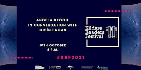 Kildare Readers Festival: Angela Keogh in conversation with Oisín Fagan tickets