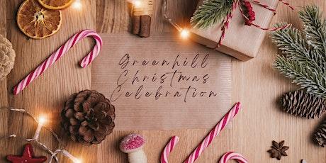 Greenhill 2021 Christmas Celebration tickets
