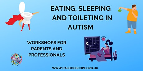 Eating, sleep and toilet in autism tickets