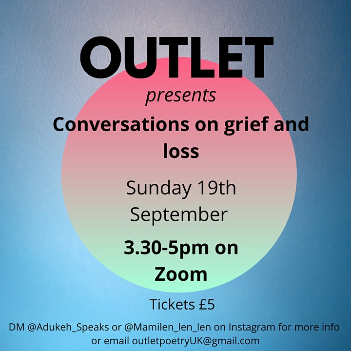 Outlet Presents: Conversations on grief and loss image