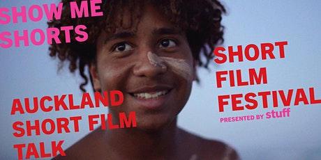 Show Me Shorts - Auckland Short Film Talk tickets