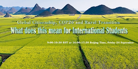 Global Citizenship, COP26 and Rural Transition tickets