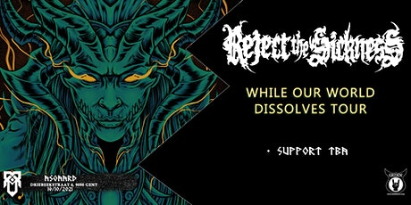 Reject The Sickness + Support tickets