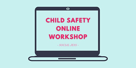Child Safety Online Workshop Tickets