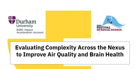 Evaluating Complexity Across the Nexus to Improve Air Quality/Brain Health tickets
