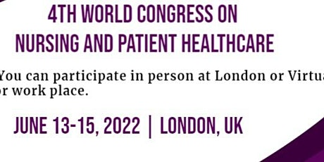 4th World Congress on Nursing and Patient Healthcare tickets
