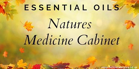 Natures Medicine Cabinet - Essential Oils tickets