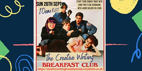 The Creative Writing Breakfast Club Sunday 26th September 2021 tickets