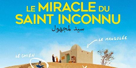 Le Miracle du Saint Inconnu billets
