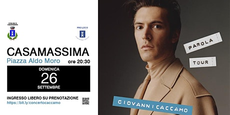 """Giovanni Caccamo """"Parola Tour"""" - Live @ Casamassima biglietti"""