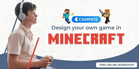 Don't Just Play - Build Your Own Minecraft Game! tickets