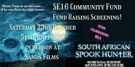 SE16 Community Fund FILM SCREENING (In Person access) tickets