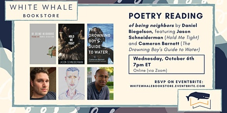 Poetry Reading: Daniel Biegelson, Jason Schneiderman, and Cameron Barnett tickets