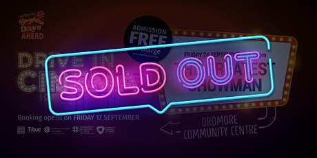 Greatest Showman Drive-In Cinema @ Dromore Community Centre tickets