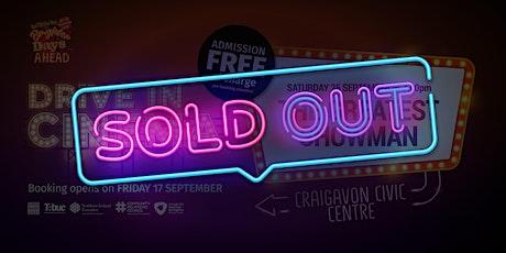 Greatest Showman Drive-In Cinema @ Craigavon Civic Centre tickets