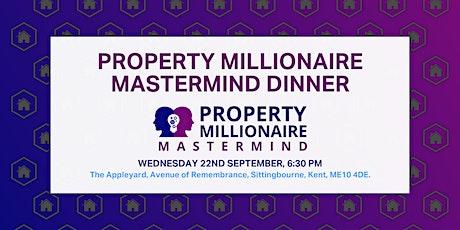 Property Millionaire Mastermind Dinner tickets