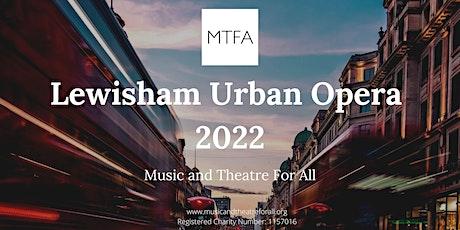 Lewisham Urban Opera Community Workshop tickets