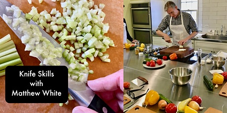 Slice, Dice, Chop! Knife Skills (and Lunch) with Matthew White tickets