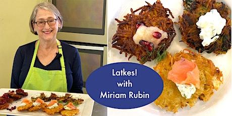 A Trio of Latkes with Miriam Rubin tickets