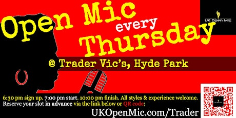 UK Open Mic @ Trader Vic's in Hyde Park / Green Prk / Mayfair / Marble Arch tickets