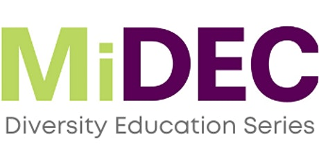 2021 Diversity Education Series-3 Sessions tickets