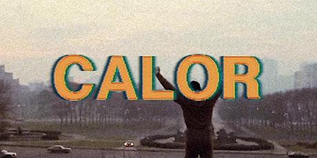 CALOR | STILL STANDING tickets