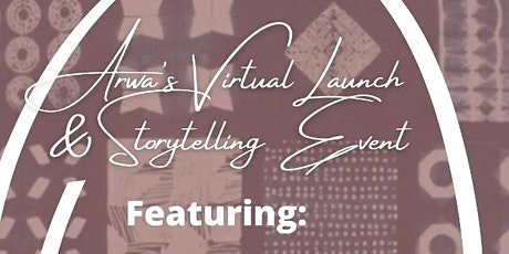 Arwa's VirtualLaunch And Storytelling Event tickets