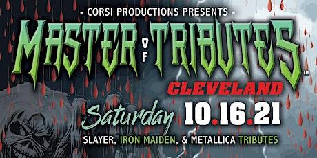Master of Tributes  - Slayer, Metallica, Iron Maiden, Motorhead Tributes tickets