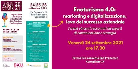 Enoturismo 4.0: marketing e digitalizzazione leve del successo aziendale biglietti