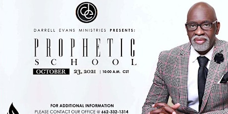 Darrell Evans Ministries Present Prophetic School Session 7 tickets