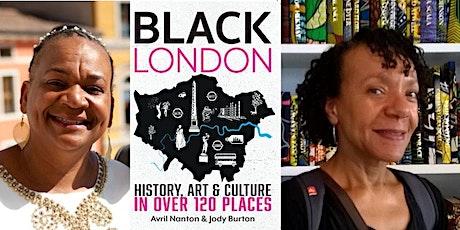 Black London: History, Art & Culture  by Avril Nanton and Jody Burton tickets