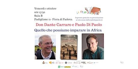 """Don Dante Carraro e Paolo Di Paolo """"Quello che possiamo imparare in Africa"""" biglietti"""