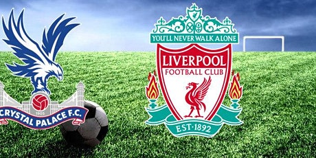 StREAMS@>! (LIVE)-Crystal Palace v Liverpool LIVE ON EPL 18 Sep 2021 tickets
