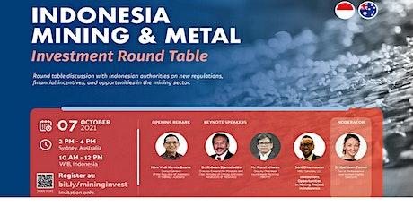 INDONESIA MINING & METAL INVESTMENT ROUND TABLE @SYDNEY, AUSTRALIA tickets