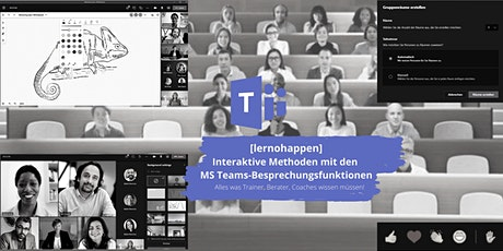 [lernohappen]: Interaktive Methoden mit den MS Teams-Besprechungsfunktionen Tickets