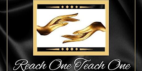 """Hughes Spiritual & Life Coaching LLC Present """"Reach One Teach One"""" tickets"""
