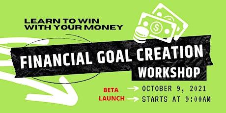 Financial Goal Creation Workshop tickets