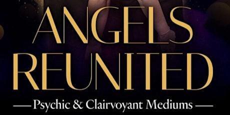 Psychic night Angels Reunited tickets