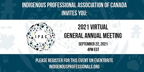 Indigenous Professional Association of Canada Annual General Meeting tickets