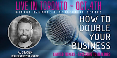 HOW TO DOUBLE YOUR REAL ESTATE BUSINESS - TORONTO tickets