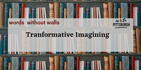 Transformative Imagining: an adult writing workshop on prison abolition tickets