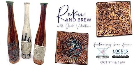 Raku & Brew with Jack Valentine & Lock 15 Brewing Co. tickets