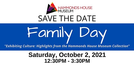 FAMILY DAY @ Hammonds House Museum (October 2, 2021) tickets
